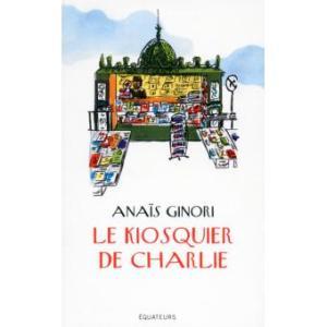"Anaïs Ginori, ""le kiosquier de Charlie"""